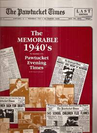 """image of THE MEMORABLE 1940'S AS RECORDED IN THE """"PAWTUCKET EVENING TIMES"""""""