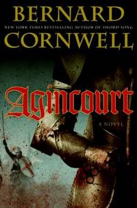 Agincourt by Bernard Cornwell - Hardcover - 2009 - from ThriftBooks (SKU: G0061578916I4N10)