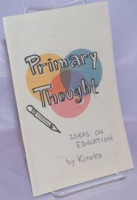 image of Primary Thought: ideas on education