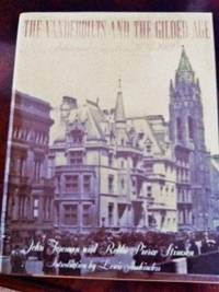 The Vanderbilts and the Gilded Age: Architectural Aspirations 1879-1901