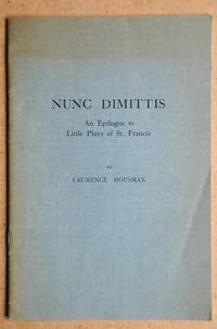 image of Nunc Dimittus. An Epilogue to Little Plays of St. Francis.
