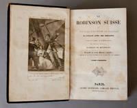 Le Robinson Suisse ou journal d'un pere de famille naufrage avec ses enfants