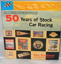 Fifty Years of Stock Car Racing: A History of Collectibles and Memorabilia