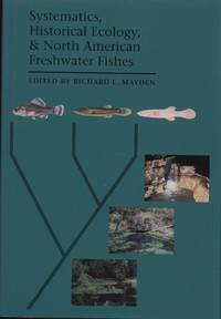 image of Systematics, Historical Ecology,_North American Freshwater Fishes