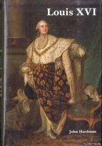 Louis XVI by  Louis Hardman - Hardcover - 1993 - from Klondyke (SKU: 00227694)