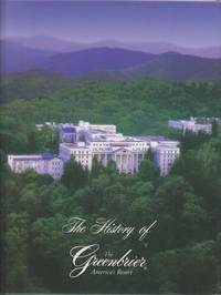 The History of the Greenbriar, America's Resort