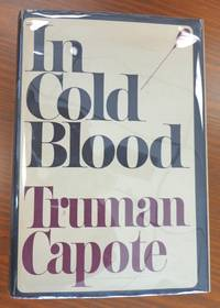 In Cold Blood by  Truman Capote - Signed First Edition - 1965 - from Black River Books (SKU: 002070)