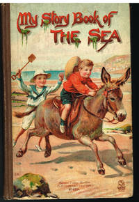 My Story Book of The Sea by M A Hoyer  #4334