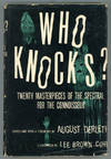 image of WHO KNOCKS?: TWENTY MASTERPIECES OF THE SPECTRAL FOR THE CONNOISSEUR ..