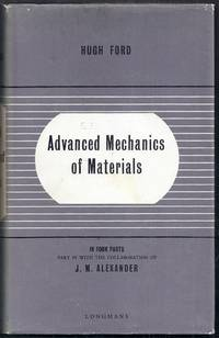 Advanced Mechanics of Materials in Four Parts