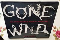 image of GONE WILD an Endangered Animal Alphabet
