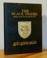 The Black Tigers, Rangers of the Second  Indochina War