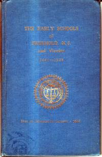 The Early Schools of Freehold, N.J. and Vicinity 1667-1928