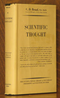 SCIENTIFIC THOUGHT [INTERNATIONAL LIBRARY OF PSYCHOLOGY, PHILOSOPHY AND SCIENTIFIC METHOD]