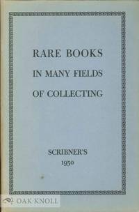 FIRST EDITIONS AND ASSOCIATION COPIES OF AMERICAN, ENGLISH AND CONTINENTAL LITERATURE. SCIENCE. CALLIGRAPHY. ...