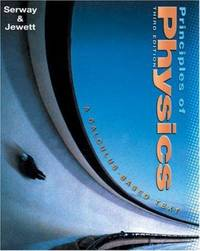 Principles of Physics with PhysicsNow and InfoTrac