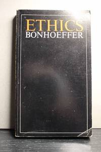 Ethics by  Dietrich Bonhoeffer - Paperback - 1967 - from Hammonds Books  and Biblio.com