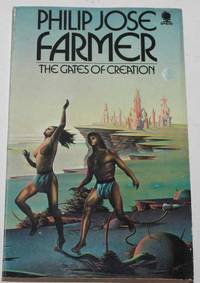 The Gates of Creation by Philip Jose Farmer - Paperback -   - 1975 - from H4o Books (SKU: 025819)
