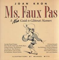 Ms. Faux Pas: A Non Guide to Glitterati Manners