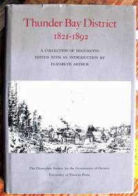 image of Thunder Bay District 1821-1892. a Collection of Documents