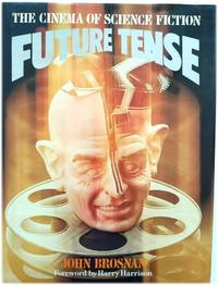 Future Tense: The Cinema of Science Fiction