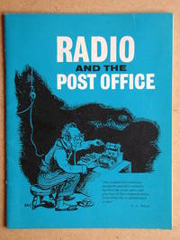 Radio and the Post Office.