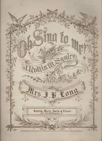 O SING TO ME!.