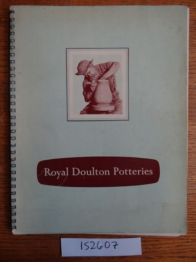 London: Doulton & Co. Limited, 1953. Spiral bound. Good. Tight with no extraneous marks but with age...