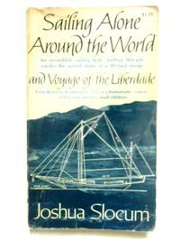 image of Sailing Alone Around the World & Voyage of the Liberdade