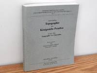 Vollständige Topographie Des Königreichs Preussen.  Erster Teil.  Topographie Von Ost Preussen