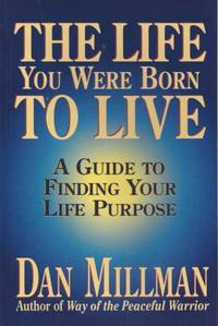 image of The life you were born to live. A guide to finding your life purpose