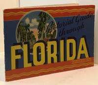 """PICTORIAL GUIDE THROUGH FLORIDA: Greetings from Florida, """"The Land of Sunshine"""