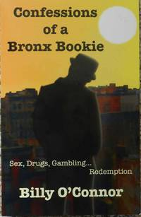 Confessions of a Bronx Bookie
