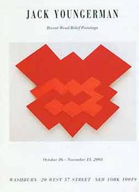 Jack Youngerman: Recent Wood Relief Paintings. October 16 - November 15, 2003. 'Washburn Gallery, New York, NY. [Exhibition brochure].