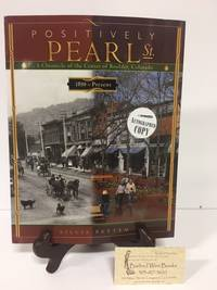Positively Pearl Street: 1859 to Present