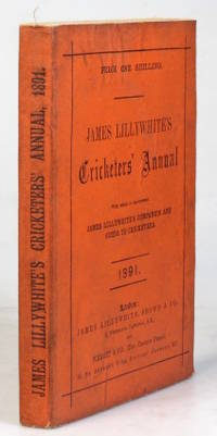 """James Lillywhite's Cricketers' Annual for 1891. With which is incorporated """"James..."""