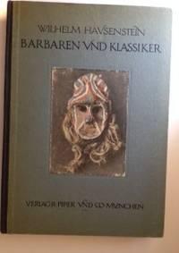 Barbaren und Klassiker   Ein Buch Von Der Bildnerei  Exotischer Volker
