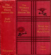 image of The Woman Thou Gavest me, being the story of Mary O'Neill