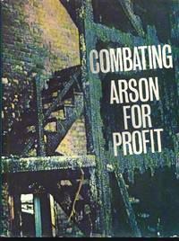 Combating Arson-For-Profit: Advanced Techniques for Investigators