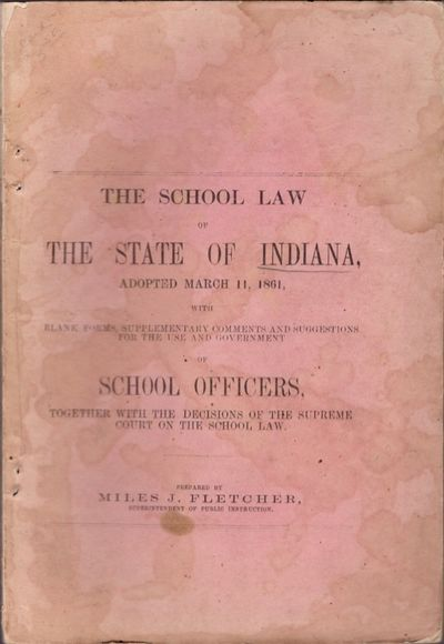 Indianapolis: Berry R. Sulgrove, State Printer, 1861. First Edition. Wraps. Good. Stitched wraps. Ap...