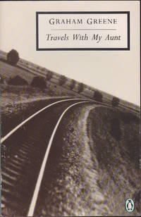 Travels with My Aunt (Penguin Twentieth Century Classics) by Graham Greene - 1977