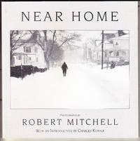 Near Home:  Photographs by Robert Mitchell