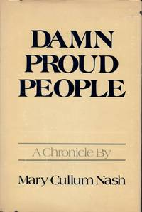 Damn Proud People: A Chronicle