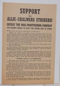 Support the Allis-Chalmers strikers!  Defeat the war-profiteering company, for higher wages to meet the rising cost of living!