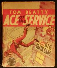 image of Tom Beatty Ace of the Service and the Big Brain Gang by Rex Loomis; Illustrated by William Mark Young