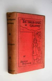 The tinkler-gypsies of Galloway [ SIGNED BY AUTHOR ]