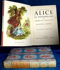 THE ADVENTURES OF ALICE IN WONDERLAND and Through the Looking-Glass