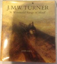 J. M. W. Turner: `A Wonderful Range of Mind`