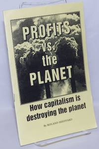 image of Profits vs. the planet: How capitalism is destroying the planet