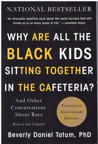 image of WHY ARE ALL THE BLACK KIDS SITTING TOGETHER IN THE CAFETERIA?